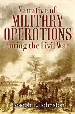 Narrative of Military Operations During the Civil War (Paperback)