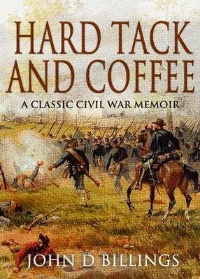 Hard Tack and Coffee (Paperback)