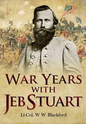 War Years with Jeb Stuart (Paperback)