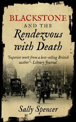 Blackstone and the Rendezvous with Death - The Blackstone Detective Series 1 (Paperback)