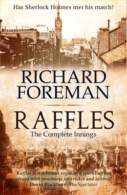 Raffles: The Complete Innings (Paperback)