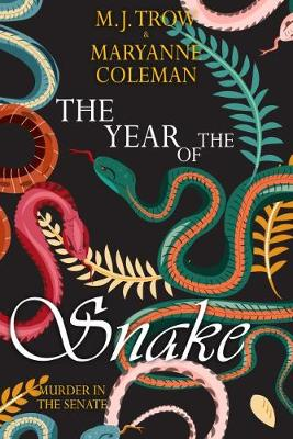 The Year of the Snake: Murder in the Senate (Paperback)