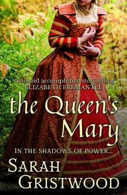 The Queen's Mary: In the Shadows of Power... (Hardback)