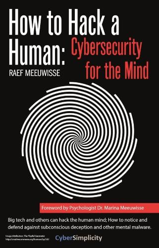How to Hack a Human: Cybersecurity for the Mind (Paperback)