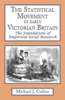 Statistical Movement in Early Victorian Britain (Paperback)