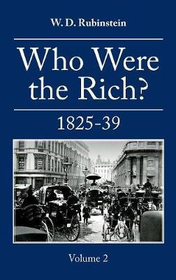 Who Were the Rich? : British Wealth Holders (Hardback)