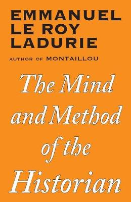 Mind and Method of the Historian (Paperback)