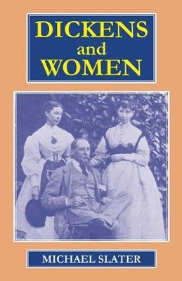 Dickens and Women (Paperback)