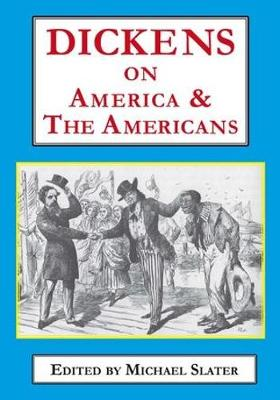 Dickens on America & the Americans (Paperback)