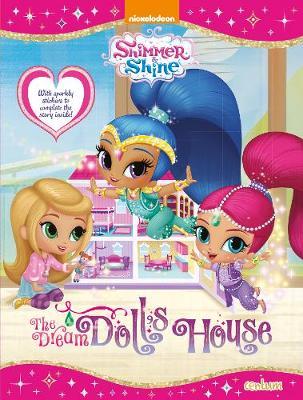 Shimmer & Shine - The Dream Dolls House (Paperback)