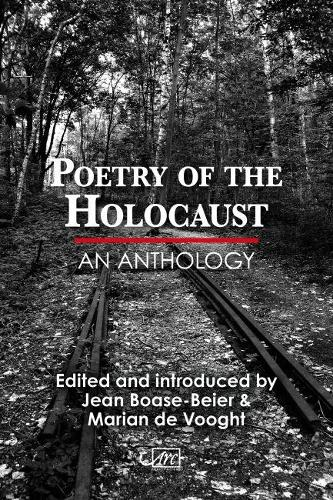 Poetry of the Holocaust: An Anthology (Paperback)