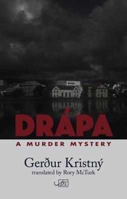 Drapa: A Murder Mystery (Hardback)