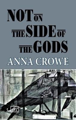 Not on the Side of the Gods (Paperback)