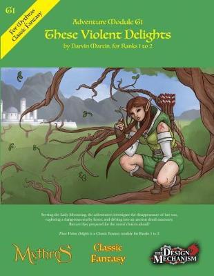 These Violent Delights: Classic Fantasy Adventure Module G1 (Paperback)