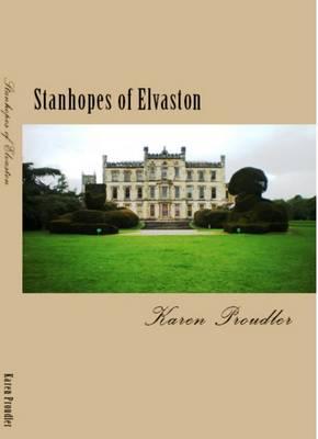 Stanhopes of Elvaston (Paperback)