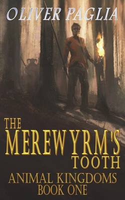The Merewyrm's Tooth - Animals Kingdom 1 (Paperback)