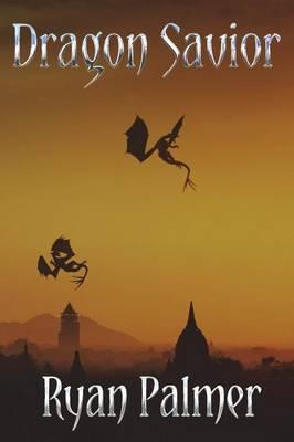 Dragon Savior (Paperback)