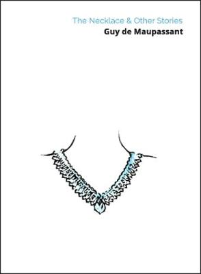 The Necklace & Other Stories (Paperback)