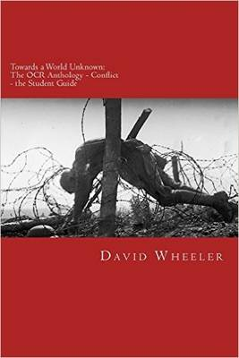 Towards a World Unknown: The OCR Anthology - Conflict - The Student Guide (Paperback)