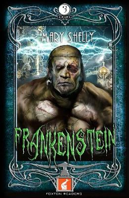 Frankenstein Foxton Reader Level 3 (900 headwords B1/B2) (Paperback)