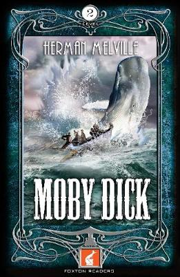 Moby Dick Foxton Reader Level 2 (600 headwords A2/B1) (Paperback)