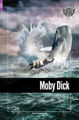 Moby Dick - Foxton Reader Level-2 (600 Headwords A2/B1) with free online AUDIO (Paperback)