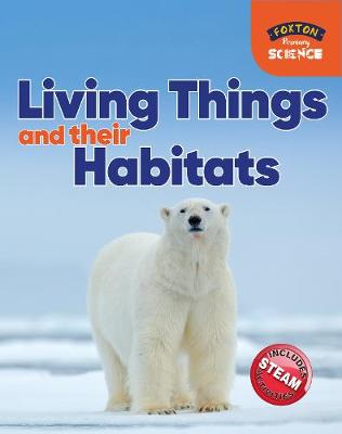 Foxton Primary Science: Living Things and their Habitats (Key Stage 1 Science) 2019 (Paperback)