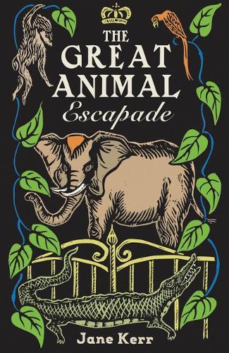 The Great Animal Escapade (Paperback)