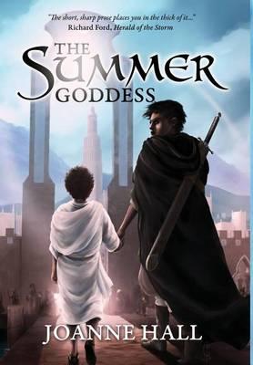 The Summer Goddess (Hardback)