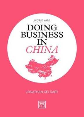 Doing Business in China - World Wise (Paperback)