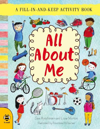 All About Me: A Fill-in-and-Keep Activity Book - First Records (Paperback)
