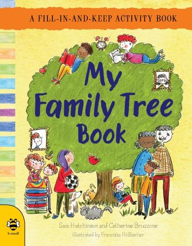My Family Tree Book: A Fill-in-and-Keep Activity Book - First Records 2 (Paperback)