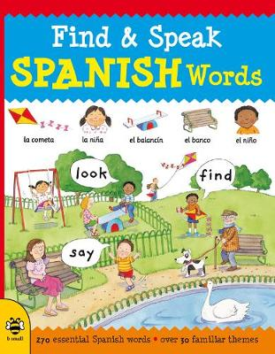 Find & Speak Spanish Words - Find & Speak (Paperback)