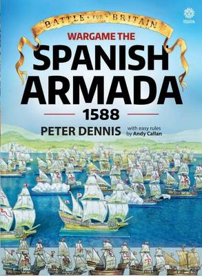 Wargame: the Spanish Armada 1588 - Battle for Britain (Paperback)