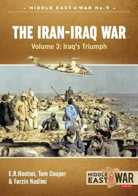 The Iran-Iraq War - Volume 3: The Forgotten Fronts - Middle East@War (Paperback)