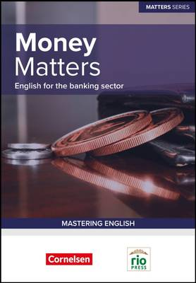 Money Matters: English for Banking Professionals - Matters Series (Paperback)