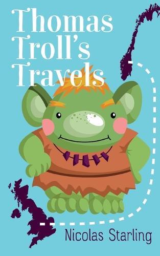 Thomas Troll's Travels (Paperback)