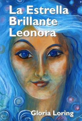 La Estrella Brillante Leonora (Paperback)