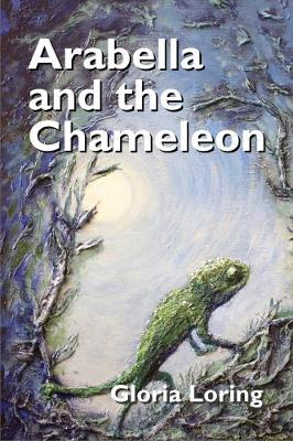 Arabella and the Chameleon (Paperback)