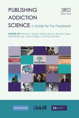 Publishing Addiction Science: A Guide for the Perplexed (Paperback)