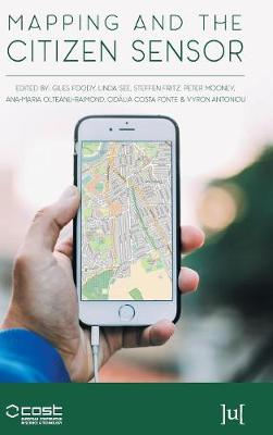Mapping and the Citizen Sensor (Hardback)