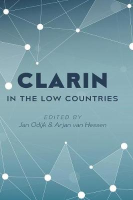 Clarin in the Low Countries (Hardback)