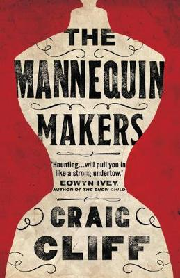 The Mannequin Makers (Paperback)
