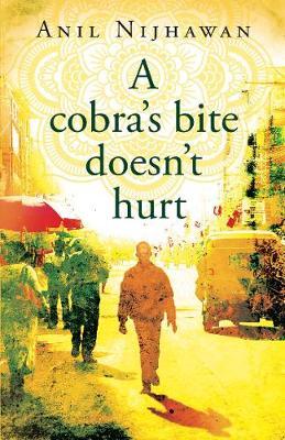 A cobra's bite doesn't hurt (Paperback)