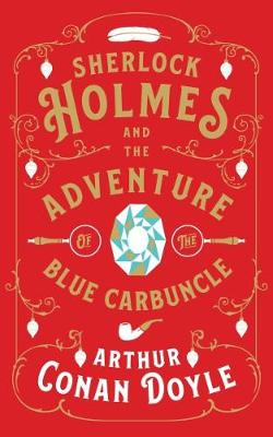 Sherlock Holmes and the Adventure of the Blue Carbuncle (Paperback)