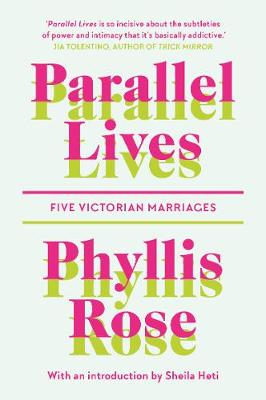 Parallel Lives: Five Victorian Marriages (Paperback)