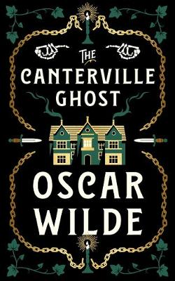 The Canterville Ghost by Oscar Wilde | Waterstones