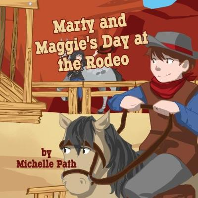 Marty and Maggie's Day at the Rodeo (Paperback)