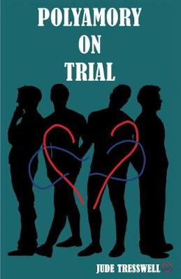 Polyamory on Trial (Paperback)