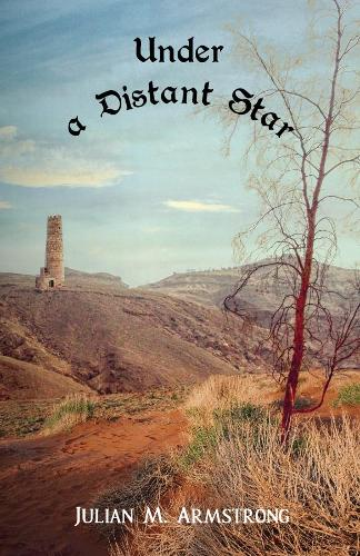 Under a Distant Star - The Chronicles of Tala 3 (Paperback)